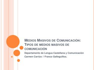 Medios Masivos de Comunicaci n: Tipos de medios masivos de comunicaci n