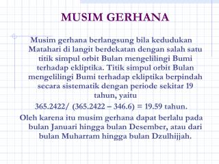 MUSIM GERHANA