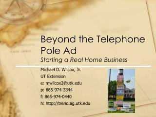 Beyond the Telephone Pole Ad Starting a Real Home Business