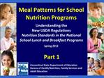 Meal Patterns for School Nutrition Programs