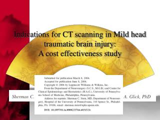Indications for CT scanning in Mild head traumatic brain injury:  A cost effectiveness study
