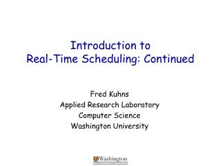 Introduction to  Real-Time Scheduling: Continued