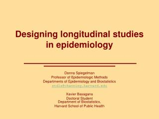 Designing longitudinal studies in epidemiology