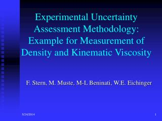 Experimental Uncertainty Assessment Methodology: Example for Measurement of Density and Kinematic Viscosity