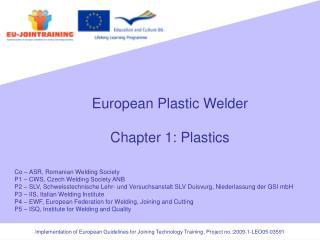 European Plastic Welder  Chapter 1: Plastics
