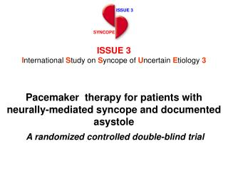 ISSUE 3 International Study on Syncope of Uncertain Etiology 3