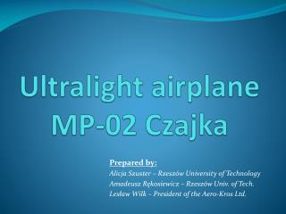 Ultralight airplane MP-02 Czajka