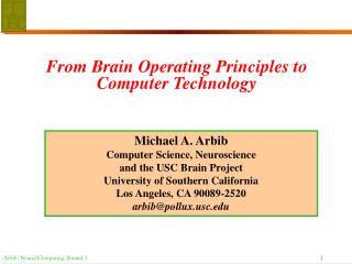 From Brain Operating Principles to Computer Technology