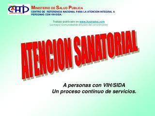 MINISTERIO DE SALUD P BLICA CENTRO DE  REFERENCIA NACIONAL PARA LA ATENCI N INTEGRAL A PERSONAS CON VIH