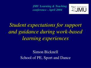 Student expectations for support and guidance during work-based learning experiences