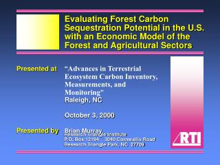 Presented at  Advances in Terrestrial Ecosystem Carbon Inventory, Measurements, and Monitoring   Raleigh, NC   October 3