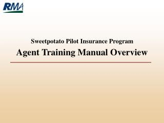Objective of this Training Manual Certification Process Overview of Sweetpotato New Pilot Program