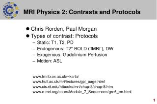 MRI Physics 2: Contrasts and Protocols