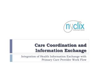Care Coordination and Information Exchange