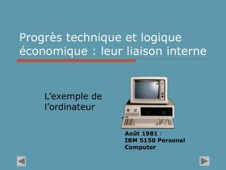Progr s technique et logique  conomique : leur liaison interne