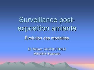Surveillance post-exposition amiante
