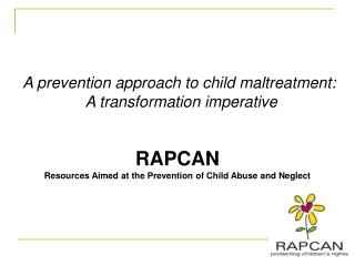 RAPCAN Resources Aimed at the Prevention of Child Abuse and Neglect