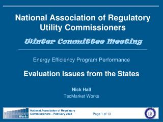 National Association of Regulatory Utility Commissioners   Winter Committee Meeting ____________________________________