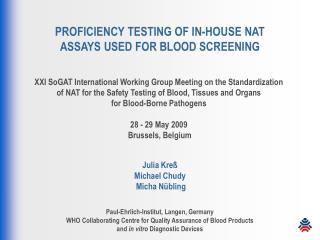 PROFICIENCY TESTING OF IN-HOUSE NAT ASSAYS USED FOR BLOOD SCREENING
