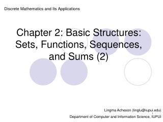 Chapter 2: Basic Structures: Sets, Functions, Sequences, and Sums 2