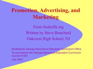 Promotion, Advertising, and Marketing