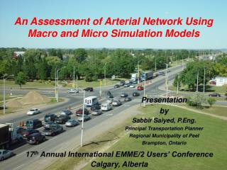 An Assessment of Arterial Network Using Macro and Micro Simulation Models