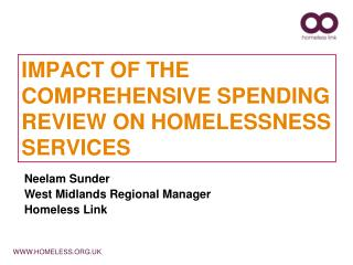 IMPACT OF THE COMPREHENSIVE SPENDING REVIEW ON HOMELESSNESS SERVICES