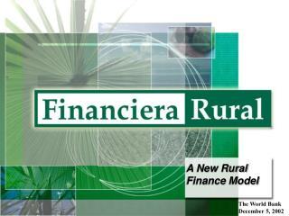 A New Rural Finance Model