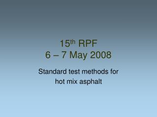 15th RPF  6   7 May 2008