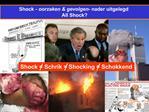 Shock - oorzaken  gevolgen - nader uitgelegd All Shock