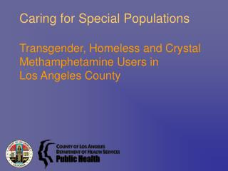 Caring for Special Populations