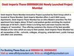 Dosti Imperia 2 and 3 BHK Apartments Thane Mumbai Projects