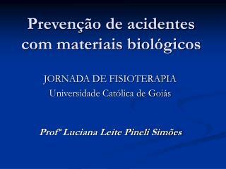 Preven  o de acidentes com materiais biol gicos