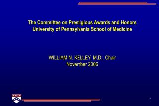 The Committee on Prestigious Awards and Honors University of Pennsylvania School of Medicine
