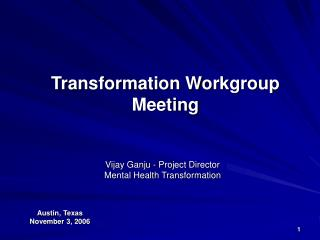 Transformation Workgroup Meeting
