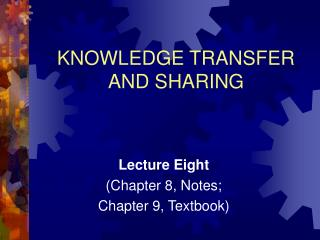 KNOWLEDGE TRANSFER AND SHARING