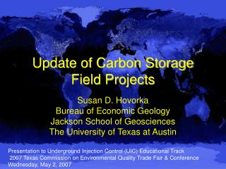 Update of Carbon Storage Field Projects