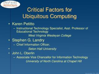 Critical Factors for  Ubiquitous Computing