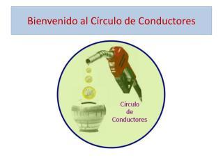 Bienvenido al C rculo de Conductores