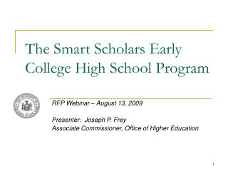 The Smart Scholars Early College High School Program