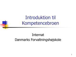 Introduktion til Kompetencebroen