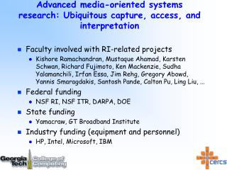 Advanced media-oriented systems research: Ubiquitous capture, access, and interpretation