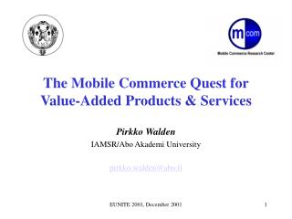 The Mobile Commerce Quest for Value-Added Products  Services
