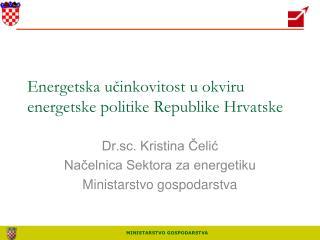 Energetska ucinkovitost u okviru energetske politike Republike Hrvatske