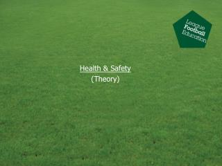 Health  Safety Theory