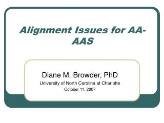 Alignment Issues for AA-AAS