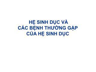 H SINH DC V  C C BNH THUNG GP  CA H SINH DC