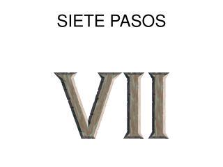 SIETE PASOS