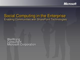 Social Computing in the Enterprise Enabling Communities with SharePoint Technologies