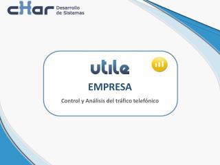 EMPRESA Control y An lisis del tr fico telef nico